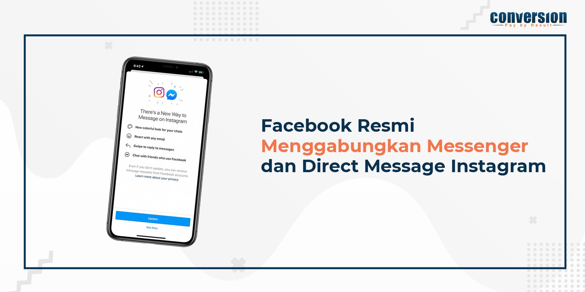 Facebook Resmi Menggabungkan Messenger dan Dirrect Message Instagram